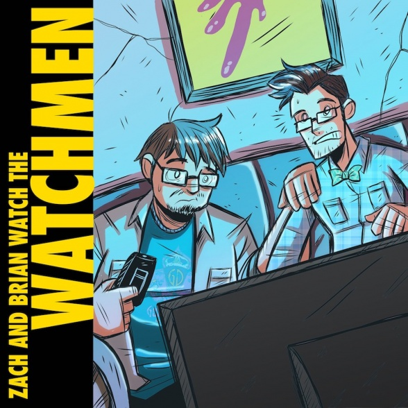 Zach and Brian Watch the Watchmen, Episode 1: Horseshoes and